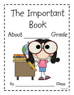 Free-- Goes along with the Important Book by Margaret Wise Brown...kids write what is important about their class for next year's kids.  CUTE!!