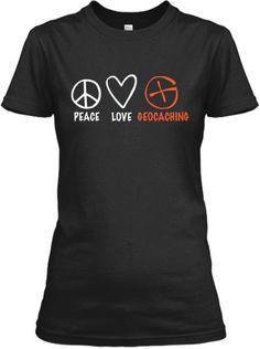 Peace Love Geocaching