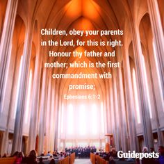 Children, obey your parents in the Lord, for this is right. Honour thy father and mother; which is the first commandment with promise; - Ephesian 6:1-2 - | Click visit for more bible resources! | #Guidepost #bible #prayer