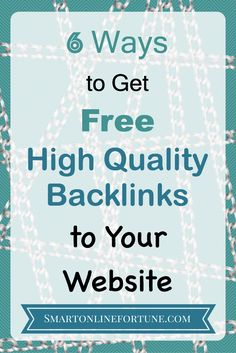 Learn 6 easy ways to get free high quality backlinks to your website. Build authority and rank higher in Google and other search engines. @smonlinefortune