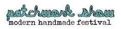 patchwork show - modern handmade festival