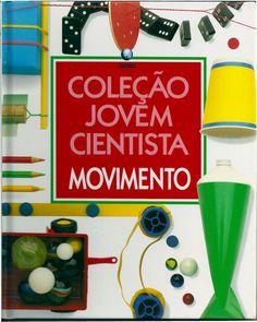 Coleção Jovem Cientista - Movimento Dave Matthews, 1, Homeschooling, Biology Teacher, Teaching Biology, Toddler Science Experiments, Science Fun, Science Education, Homeschool