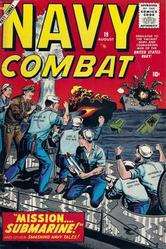 The sailors on this cover to NAVY COMBAT sport some familiar names. Art by John Severin.