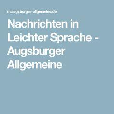 Nachrichten in Leichter Sprache - Augsburger Allgemeine
