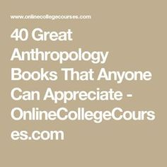 Humans studying humans is what anthropology essentially boils down into. Anthropology Degree, Anthropology Books, Forensic Anthropology, Book Works, Future Jobs, Get Educated, Film School, Criminology, Libros