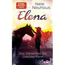Elena A 20ein Leben Fa R Pferde 4 Das Geheimnis Der Oaktree Farm Leben Pferde Elena Ein Bucher Geheimnis Filme Deutsch