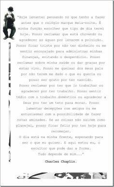 blogAuriMartini: Você escolhe seu dia - Charles Chaplin