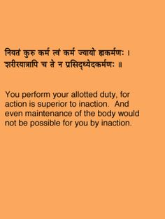 Bhagvad Gita Chapter 3 Verse 8 Sanskrit Quotes, Sanskrit Mantra, Gita Quotes, Indian Literature, Sanskrit Language, Advaita Vedanta, Yoga Mantras, Shree Krishna, Bhagavad Gita