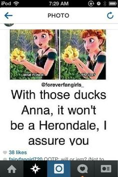 What is it with Herondales and ducks?