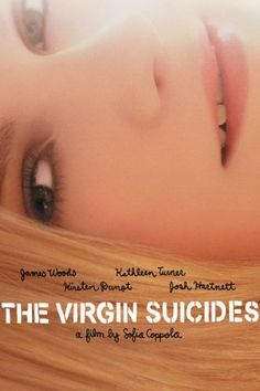 The Virgin Suicides | This is a great classic cult movie and a must watch.
