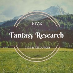 Tips and Resources for #fantasy #writers
