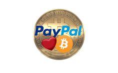 ¿PayPal y Bitcoin Quien será la Señorita en esta Relación?