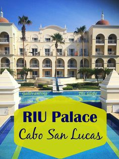 RIU Palace all inclusive resort in Cabo San Lucas