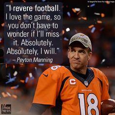 I revere football-Peyton Manning Denver Broncos Football, Broncos Fans, Best Football Team, Football Season, Football Players, Manning Football, Nfl Season, Peyton Manning Quotes, Dallas Cowboys Pictures