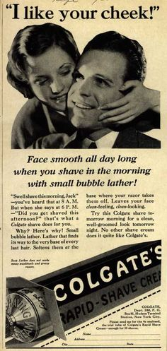 "Colgate & Company's Colgate's Rapid-Shave Cream – ""I like your cheek!"" (1933)"