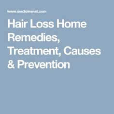 Causes of hair loss in men or in women include thyroid disease, alopecia areata, telogen effluvium, and tinea capitis. Hair loss prevention and treatment may involve minoxidil (Rogaine) or finasteride (Propecia). What Causes Hair Loss, Prevent Hair Loss, Hair Loss Remedies, Home Remedies, Natural Remedies, Foods For Hair Loss, Grow Thicker Hair, Reduce Hair Fall, Regrow Hair