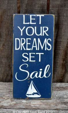 Beach Décor, Nautical Nursery Decor, Let Your Dreams Set Sail, Coastal, Wooden Sign, Carova Beach Sign Quote Wood Plaque, Inspirational Kids Room, Sailing, Boating, Sailboat, Nautical Theme Nauti Wood Signs www.nautiwoodsigns.com