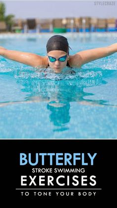 10 Best Butterfly Stroke Swimming Exercises To Tone Your Body Breaststroke Swimming, Swimming Drills, Swimming Exercises, Competitive Swimming, Swimming Tips, Kids Swimming, Swim Workouts, Bike Workouts, Swimming Body