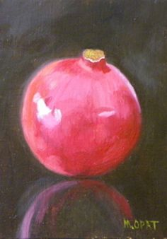 "Pomegranate by Mary Opat Oil ~ 7"" x 5"""