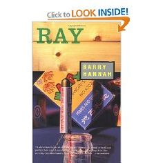 "Barry Hannah, ""Ray"""