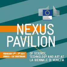La Biennale di Venezia - Nexus Pavilion of Science, Technology and Art at La Biennale di Venezia
