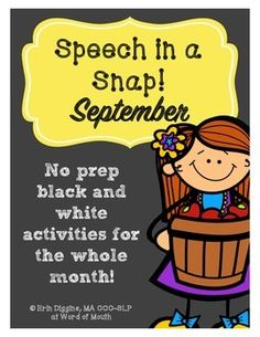 Speech in a Snap! September: Apple and Back to School Themed no prep b&w activities for the whole month! [Word of Mouth]
