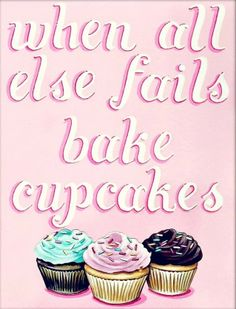 when all else fails bake cupcakes matted ready to frame print PINK by Everyday is a Holiday