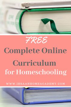 Free Complete Online Curriculums for Homeschooling - Ihsaan Home Academy Private School, Public School, School Days, Homeschooling Resources, Homeschool Curriculum, Common Core Curriculum, School Opening, All Schools, Science Kits