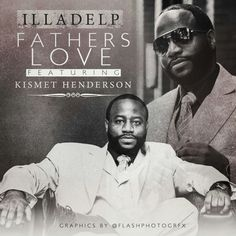Check Out The Latest And Greatest On Illadelp As He And Kismet
