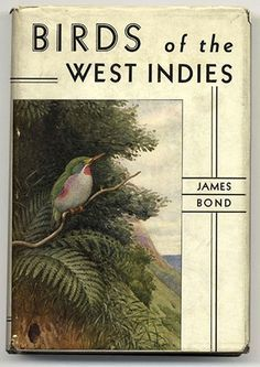 Birds of the West Indies by James Bond author inspired 007 name West Indies Decor, West Indies Style, British West Indies, Zoo 2, Vintage Book Covers, Vintage Books, Book Cover Design, Book Design, British Colonial Style
