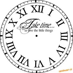 Remove the words and this will make an awesome stencil. Cut out white areas around the edge and inside the circle cut out the numbers? Super Saturday Projects, Clock Face Printable, Diy Clock, Clock Craft, Clock Ideas, Copics, Digital Stamps, Clipart, Silhouette Cameo
