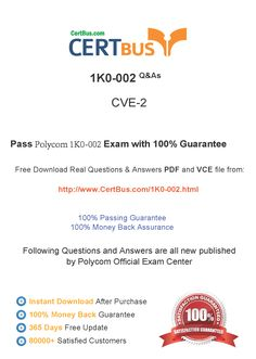 Candidate need to purchase the latest Polycom 1K0-002 Dumps with latest Polycom 1K0-002 Exam Questions. Here is a suggestion for you: Here you can find the latest Polycom 1K0-002 New Questions in their Polycom 1K0-002 PDF, Polycom 1K0-002 VCE and Polycom 1K0-002 braindumps. Their Polycom 1K0-002 exam dumps are with the latest Polycom 1K0-002 exam question. With Polycom 1K0-002 pdf dumps, you will be successful. Highly recommend this Polycom 1K0-002 Practice Test.