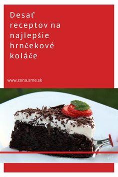 """Desať receptov na najlepšie hrnčekové koláče Nebudete potrebovať váhu ani odhady """"od oka"""", tieto skvelé koláče zvládnete iba pomocou hrnčekov."""
