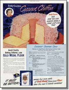 Betty Crocker's Coconut Chiffon Cake made with Gold Medal Flour April 1951 Retro Recipes, Old Recipes, Vintage Recipes, Cookbook Recipes, Cooking Recipes, 1950s Recipes, Blender Recipes, Vintage Cooking, Vintage Food