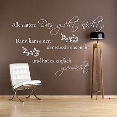 Wandtattoo W125 Wohnzimmer, Spruch++Alle sagten:Das geht nicht...Wandaufkleber in Möbel & Wohnen, Dekoration, Wandtattoos & Wandbilder | eBay