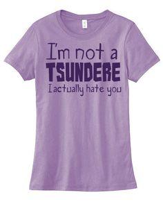 Not a TSUNDERE Ladies T-shirt - anime tee geek kawaii otaku meme black kawaii purple