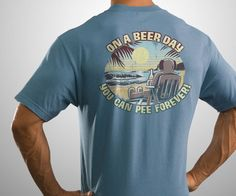 On A Beer Day T-Shirt