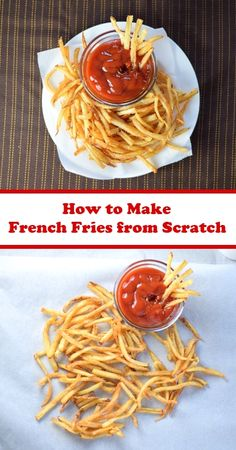 How to make French Fries from scratch - A complete guide!
