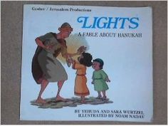lights: a fable about hanukkah, wurtzel, yehuda - Google Search