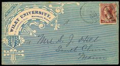 [Advertising] Wiley University (Marshall, Texas). All-over shaded ad design in blue on cover bearing 1883, 2c red brown, nat. s.e. at right,...