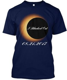 I Blacked Out 08.21.2017 Navy T-Shirt Total Solar Eclipse August 2017 Shirt #Solar #Eclipse #SolarEclipse #sun #moon August eclipse t-shirt. Perfect to wear on U.S. Ring Of Total Solar Eclipse watching trip, party. Awesome for USA solar eclipse chasers,eclipse enthusiasts, students, teachers,friends, Actual astronomer, stargazer as gift. #Augusteclipseshirt , #SolarEclipse #Eclipse #solar #beer #party #2017TotalSolarEclipse #eclipse2017 #eclipse #space #science #moon #us #america…