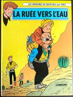 Vintage French Comic Book - Les Aventures de Chick Bill par Tibet - La Ruee Vers L'eau (1977) - Editions Lombard