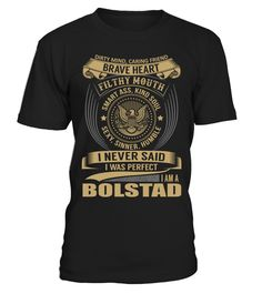 "# BOLSTAD - I Nerver Said .  Special Offer, not available anywhere else!      Available in a variety of styles and colors      Buy yours now before it is too late!      Secured payment via Visa / Mastercard / Amex / PayPal / iDeal      How to place an order            Choose the model from the drop-down menu      Click on ""Buy it now""      Choose the size and the quantity      Add your delivery address and bank details      And that's it!"