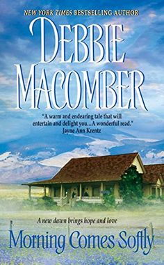 Morning Comes Softly (Avon Romance) by Debbie Macomber https://www.amazon.com/dp/0061080632/ref=cm_sw_r_pi_dp_x_7D99xbM596CSE