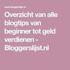Overzicht van alle blogtips van beginner tot geld verdienen - Bloggerslijst.nl