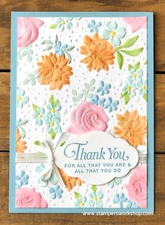 Best 11 Hi everyone, today I am sharing a card which features the Country Floral Dynamic Textured Impressions Embossing Folder. The design of this embossing folder is gorgeous and I think you… – SkillOfKing. Scrapbooking, Scrapbook Cards, Diy Cards, Your Cards, Tarjetas Stampin Up, Cumpleaños Diy, Card Making Techniques, Embossing Techniques, Embossed Cards