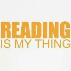 Reading is my thing♥