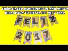 COMO HACER BANDERINES DE AÑO NUEVO,IDEAS PARA TU FIESTA DIY NEW YEAR BANNER - YouTube