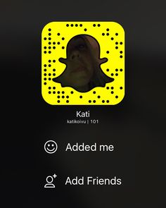 My Snapchat code! Scan here or add katikoivu