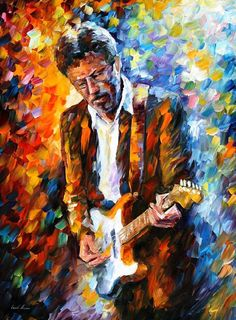 Eric Clapton Painting by Leonid Afremov - Eric Clapton Fine Art Prints and Posters for Sale Tableau Pop Art, Art Sur Toile, Wonderful Tonight, Music Wall Art, Guitar Art, Oil Painting On Canvas, Knife Painting, Oeuvre D'art, Music Artists